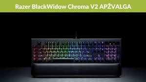 razer blackwidow chroma lights not working alfa lt renkamės klaviatūrą žaidimams razer blackwidow chroma v2
