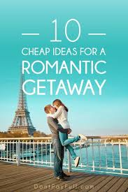 best 25 cheap getaways ideas on cheap all
