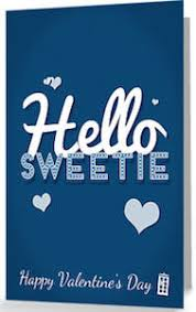 dr who valentines day cards who hello sweetie happy s day card