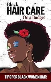 black hair care tips black hair care for beginners tips for black women hair