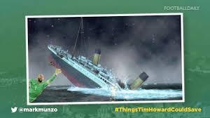 Tim Howard Memes - thingstimhowardcouldsave top 10 tim howard memes belgium 2 1