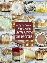 the best thanksgiving pie recipes together as family