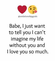 L Love You Meme - arelationshipgoals babe i just want to tell you l can t imagine my