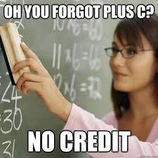 Bad Credit Meme - oh you forgot plus c no credit scumbag calculus teacher quickmeme