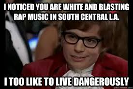 Central Meme - dangerously austin powers memes quickmeme