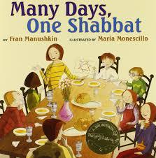 shabbat l many days one shabbat fran manushkin monescillo
