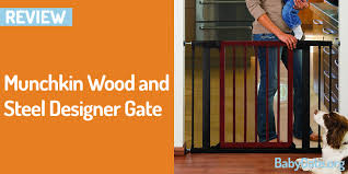 Munchkin Gate Munchkin Wood And Steel Designer Gate Best Baby Gate