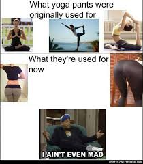 I Aint Even Mad Meme - littlefun yoga pants i ain t even mad