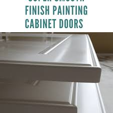 how to get a smooth finish when painting kitchen cabinets how to get a smooth finish painting cabinet doors
