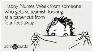 National Nurses Week Meme - funny nurses week memes ecards someecards