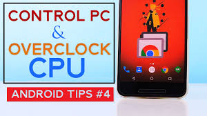 control pc using your phone remote desktop overclocking android