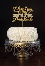wars wedding cake topper wedding cake topper wars i you to the and