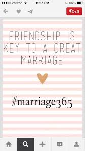 quotes about friendship enduring 94 best marriage quotes images on pinterest marriage advice