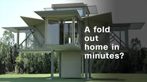 a fold out home in minutes video tech future