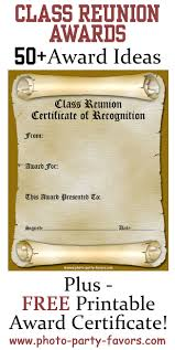 ideas for class reunions free printable class reunion award certificate with more than 50