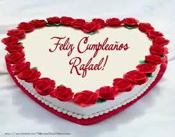 imagenes de feliz cumpleaños rafael torta feliz cumpleaños rafael felicitaciones de cumpleaños para