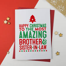 amazing brother and sister in law christmas card by a is for