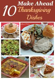 10 make ahead thanksgiving dishes southern plate