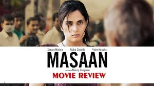 masaan full movie review in hindi richa chadda sanjay mishra