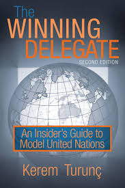 the winning delegate an insider u0027s guide to model united nations