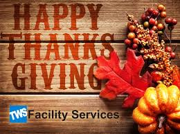 thanksgiving hours 2017 tws facility services corporate office