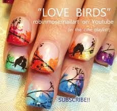 nail art by robin moses lovebirds http www youtube com watch v