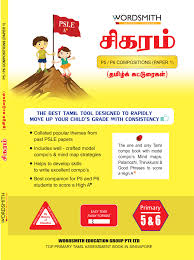 primary tamil wordsmith education group pte ltd sigaram psle
