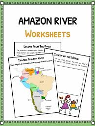 amazon river facts worksheets u0026 historical information for kids