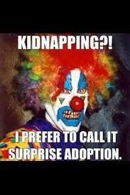 Evil Clown Memes - he s from the movie it yes it his name penny wise the clown