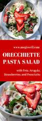 orecchiette pasta salad with feta arugula strawberries and