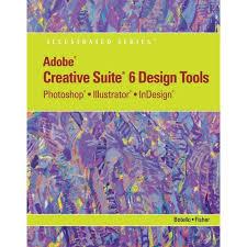 adobe creative suite 5 design standard adobe creative suite 6 design tools photoshop illustrator and