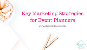 event planner 5 must marketing strategies for event planners