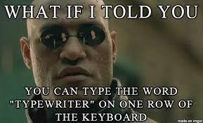 Typewriter Meme - qwerty meme on imgur