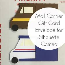 gift card carriers free mail carrier gift card envelope cut file for silhouette cameo