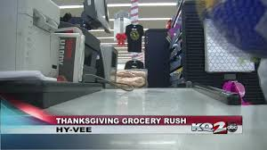 hy vee thanksgiving st joseph hy vee talks last minute thanksgiving items