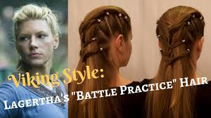 lagertha hair styles vikings style lagertha s battle practice hair youtube