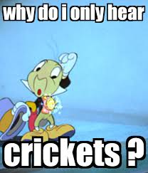 Jiminy Cricket Meme - crickets archives thepubliceditor com