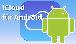 apple icloud for android icloud für android so nutzt ihr den apple dienst auf eurem