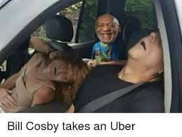 Funny Bill Cosby Memes - 么 bill cosby takes an uber bill cosby meme on sizzle