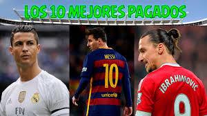 jugador mejor pagado del mundo 2016 los 10 jugadores mejor pagados del mundo 2016 youtube