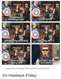 Hawkeye Meme - now hawkeyeits time to do your thing i m out of arrows howmany