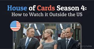 house of cards season 4 how to watch it anywhere plus four
