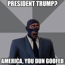 You Dun Goofed Meme - gasp imgflip