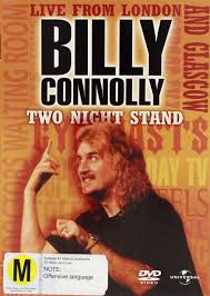 billy connolly two night stand live from london and glasgow