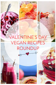 vegan s day s day vegan recipes roundup food gasm