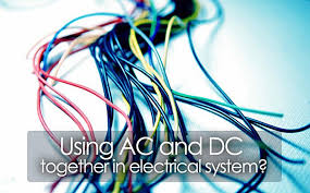 ac and dc together in electrical system