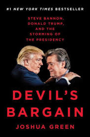 devil u0027s bargain steve bannon donald trump and the storming of