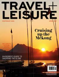 april 2017 by travel leisure southeast asia issuu