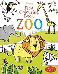 First Colouring Book Zoo Usborne First Colouring Books First Colouring Book