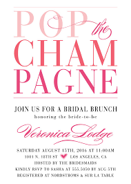 chagne brunch invitations pop the chagne bridal shower invitations mimosa brunch